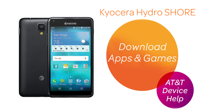 Kyocera Hydro SHORE (C6742A) - Download apps & games - AT&T