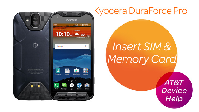 Kyocera DuraForce Pro (E6820) - Insert SIM & Memory Card - AT&T