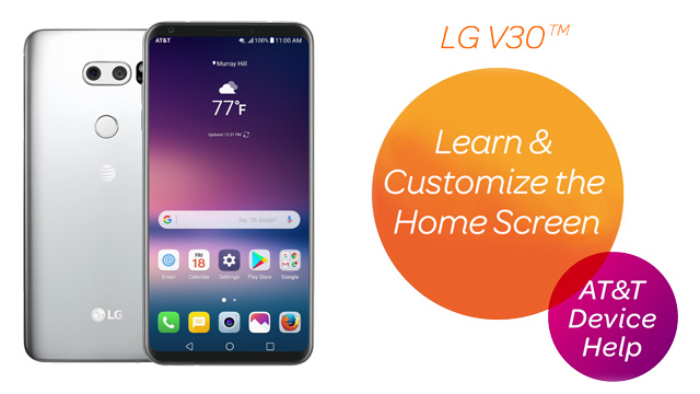 LG V30 (H931) - Learn & Customize the Home Screen - AT&T
