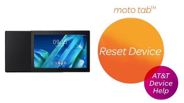 Lenovo moto tab (X704A) - Reset Device - AT&T