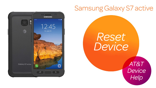 Samsung Galaxy S7 active (G891A) - Reset Device - AT&T