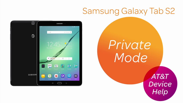 Samsung Galaxy Tab S2 9 7 (T817A/T818A) - Private Mode - AT&T