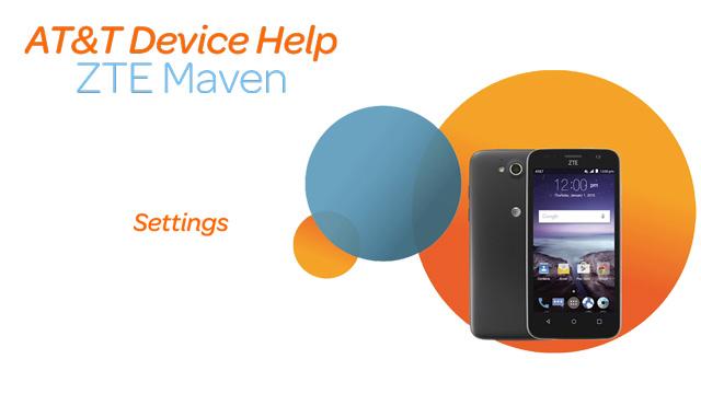ZTE Maven (Z812) - Device setup - AT&T