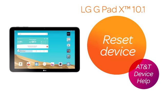LG G Pad X 10 1 (V930) - Reset device - AT&T